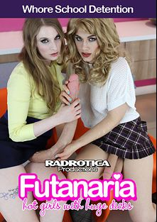 Whore School Detention, starring Ingrid Mouth and Ela Darling, produced by Futanaria and Radrotica Productions.