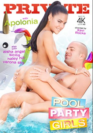 Pool Party Girls, starring Apolonia, Marie Silvia, Verona Sky, Haley Hill and Aisha Angel, produced by Private Media.