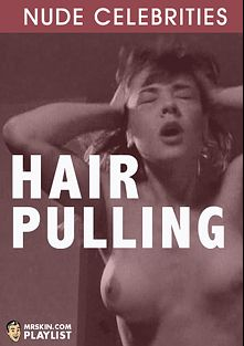 Hair Pulling, produced by Mr. Skin.