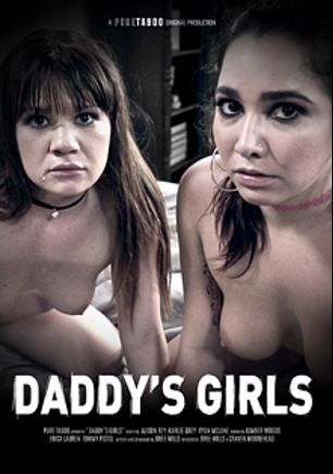Daddy's Girls, starring Karlee Grey, Alison Rey, Kimber Wood, Ryan McLane, Erica Lauren and Tommy Pistol, produced by Pure Taboo.