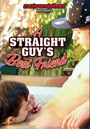 A Straight Guy's Best Friend, starring Jeremy Cox, Derrick Dickem and Marcus Rivers, produced by PornPlays and Zack Randall.