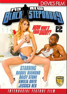 My New Black Step Daddy 22, starring Raquel Diamond, Amilia Onyx, Daisy Stone, Jessica Rex, Jon Jon, Nat Turner, Tee Reel and Sean Michaels, produced by Devils Film and Devil's Film.