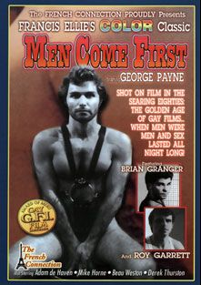 Men Come First, starring Brian Granger, Roy Garrett, George Payne, Beau Weston, Derek Thurston, Adam DeHaven and Mike  Horner, produced by G.F.I. and French Connection.