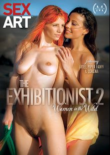 The Exhibitionist 2: Women In The Wild, starring Lorena Garcia, Ariel Piperfawn, Aika May, Paula Pearl, Tracy Lindsay, Sandy Ambrosia, Cayla Lyons, Jenny De Lugo and Whitney Conroy, produced by SexArt.