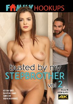 "Adult entertainment movie ""Busted By My Stepbrother 2"" starring Keisha Grey, Katya Rodriguez & Emma Hix. Produced by Family Hookups."