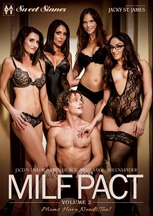 MILF Pact 2, starring Silvia Saige, Jaclyn Taylor, Sheena Ryder, Syren De Mer, Robby Echo, Logan Pierce, Jessy Jones and Ricky Johnson, produced by Sweet Sinner and Mile High Media.