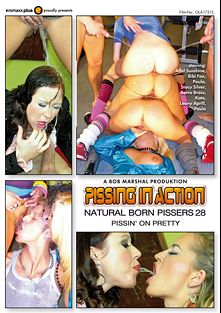 Pissing In Action: Natural Born Pissers 28, starring Adel Sunshine, Bibi Fox, Stacy Silver, Katie B., Barra Brass, Leony Dark and Paula, produced by Eromaxx.