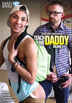 Teach Me Daddy 2, starring Jared Wild, Adam Herst, Rickey Silver, Jeremy Spreadums, Colt Rivers and Trenton Ducati, produced by Man Royale.