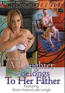 Sloan Harper In A Daughter Belongs To Her Father, starring Sloan Harper and Luke Longly, produced by Taboo Heat.