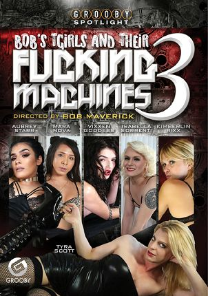 Straight Adult Movie Bob's Tgirls And Their Fucking Machines 3