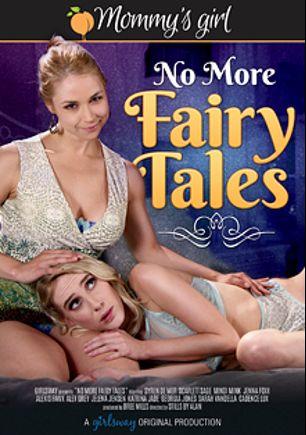 No More Fairy Tales, starring Scarlett Sage, Syren De Mer, Jenna J Foxx, Alex Grey, Mindi Mink, Katrina Jade, Cadence Lux, Alexis Fawx, Sarah Vandella, Georgia Jones and Jelena Jensen, produced by Girlsway and Mommys Girl.