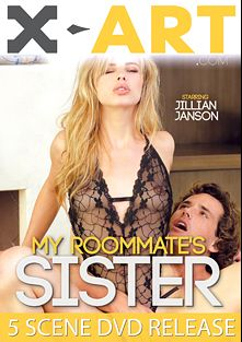My Roommate's Sister, starring Jillian Janson, Anya Olsen, Nina North, Anny Aurora, Tyler Nixon, Marika Hase, Jean Val Jean and Ramon Nomar, produced by X-Art.