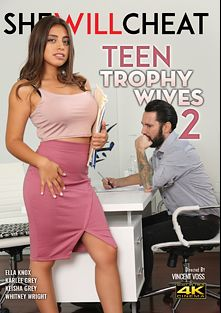Teen Trophy Wives 2, starring Ella Knox, Whitney Wright, Karlee Grey, Keisha Grey, Tommy Pistol and Ramon Nomar, produced by Metro Media Entertainment and She Will Cheat.