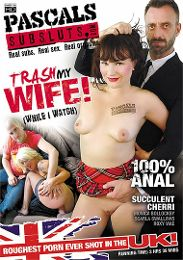 "Just Added presents the adult entertainment movie ""Trash My Wife""."