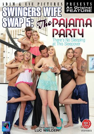 Straight Adult Movie Swingers Wife Swap 5: The Pajama Party