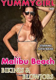 Malibu Beach Bikinis And Blowjobs, starring Sofie Marie, produced by YummyGirl.