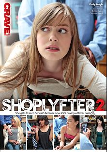 ShopLyfter 2, starring Dolly Leigh, Zoe Clark, Penelope Reed, Alex Harper and Bobbi Dylan, produced by Crave Media.