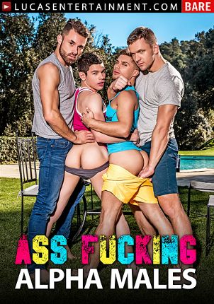 Gay Adult Movie Ass Fucking Alpha Males