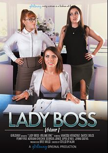 Lady Boss, starring Darcie Dolce, Penny Pax, Vanessa Veracruz, Jenna Sativa, Adriana Chechik, April O'Neil and Georgia Jones, produced by Girlsway.