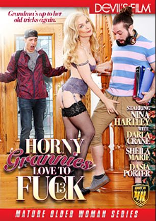 Horny Grannies Love To Fuck 13, starring Nina Hartley, Dasia Porter, Nathan Bronson, Brad Sterling, T Stone, Sheila Marie and Darla Crane, produced by Devils Film and Devil's Film.