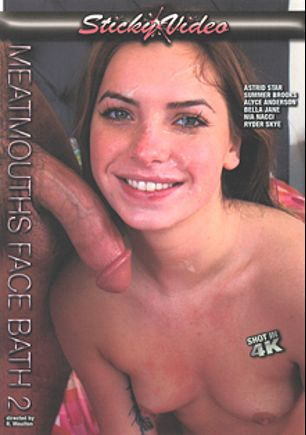 Meatmouths Face Bath 2, starring Summer Brooks, Alyce Anderson, Astrid Star, Nia Nacci, Kash Morgan, Bella Jane, Brad Sterling, Chad White, Ryder Skye and Aaron Wilcox, produced by Sticky Video.