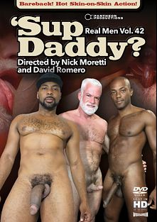 Real Men 42: 'Sup Daddy, starring Osiris Blade, Jake Marshall, Chris Stevenson, Chango Dantor, Ray Diesel, Alessio Romero and Steve Sommers, produced by Pantheon Productions.