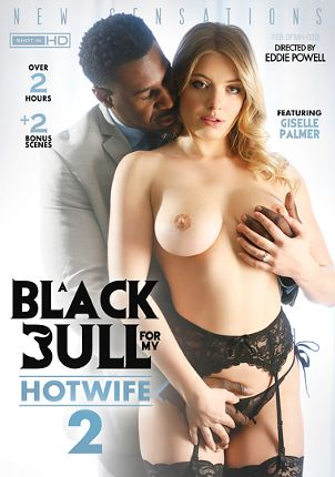 Straight Adult Movie A Black Bull For My Hotwife 2