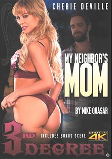 My Neighbor's Mom, starring Cherie DeVille, Logan Long, London River, Reagan Foxx, Robby Echo, Dylan Snow, Logan Pierce and India Summer, produced by Third Degree Films.
