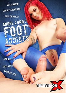 Angel Long's Foot Addicts, starring Angel Long, Roxi Lloyd, Sophie Anderson, Charlie Ten, Ava Austen, Luke Hardy, Lola Marie, Marc Rose, Skyler McKay, Ben Kelly and Pascal White, produced by Television X.