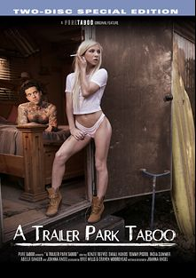 A Trailer Park Taboo, starring Kenzie Reeves, Abella Danger, India Summer, Joanna Angel, Small Hands and Tommy Pistol, produced by Pure Taboo.