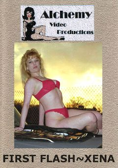 "Adult entertainment movie ""First Flash - Xena"" starring Xena. Produced by Alchemy Video Productions."