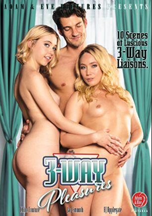 3-Way Pleasures, starring Chloe Cherry, A.J. Applegate, Zoe Clark, Logan Long, Katy Kiss, Small Hands, Justin Hunt, Damon Dice, Mercedes Carrera, Dylan Snow, Jay Smooth, Sara Luvv, Siouxsie Q., Cherie DeVille, Anikka Albrite, Riley Reid, Ryan McLane, Arabelle Raphael, Bella Rossi, Allie Haze, Ryan Ryder, Reena Sky, Mick Blue, Stormy Daniels, Mia Li and Danny Mountain, produced by Adam & Eve.
