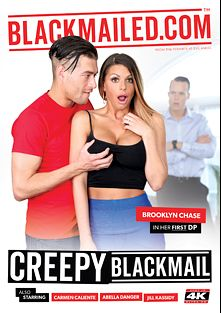 Creepy Blackmail, starring Brooklyn Chase, Jill Kassidy, Justin Hunt, Abella Danger, Carmen Caliente, Xander Corvus and Charles Dera, produced by Evil Angel and BlackMailed.
