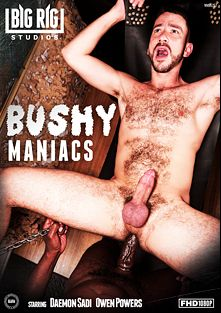 Bushy Maniacs, starring Owen Powers, Daemon Sadi, Buster Nastee, Zack Acland, Phil Mehup, Alex Mason, Bearsilien, Dolf Dietrich, Dalton Hawg and Bryan Knight, produced by Big Rig Studios.
