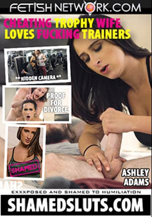 Shamed Sluts: Ashley Adams, starring Ashley Adams and Brick Danger, produced by Fetish Network.