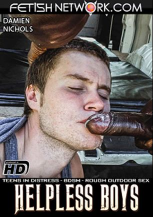 Helpless Boys: Damien Nichols, starring Damien Nichols and Kenny, produced by Fetish Network.