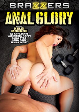 Anal Glory, starring Kelsi Monroe, Lena Paul, Jenna Ivory, Luna Star, A.J. Applegate and Valentina Nappi, produced by Brazzers.