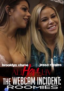 The Webcam Incident: Roomies, starring Brooklyn Chase and Jessa Rhodes, produced by All Her Luv.