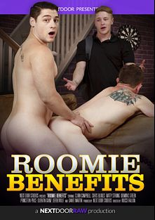 Roomie Benefits, starring Chris Blades, Forrest (Sean Cody), Matty Strong, Dominic (Pink Bird Media), Princeton Price, Quentin Gainz, Dante Martin and Rod Stone, produced by Next Door Raw.