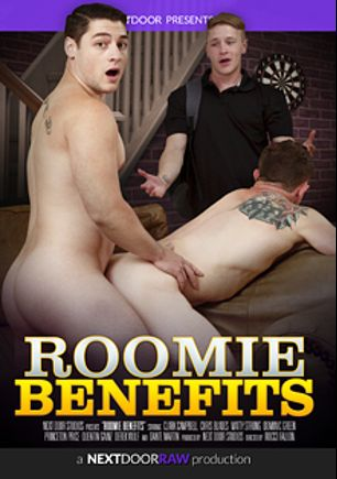 Roomie Benefits, starring Chris Blades, Forrest (Sean Cody), Matty Strong, Dominic Green, Princeton Price, Quentin Gainz, Dante Martin and Derek Wulf, produced by Next Door Raw.