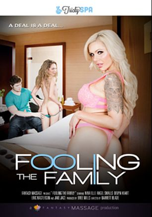 Fooling The Family, starring Nina Elle, Devyn Heart, Angel Smalls, Jake Jace and Eric Masterson, produced by Tricky Spa and Fantasy Massage Production.