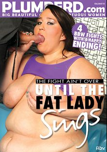 Until The Fat Lady Sings, starring Amy White, Jitka, Diana, Jana, Nika, Mira and Monika, produced by Plumperd.