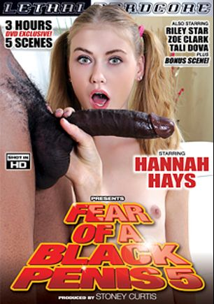 Fear Of A Black Penis 5, starring Hannah Hays, Riley Star, Zoe Clark and Tali Dova, produced by Lethal Hardcore.