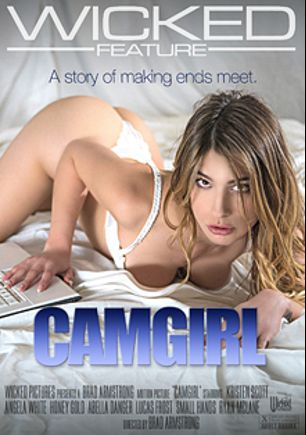 Camgirl, starring Kristen Scott, Honey Gold, Lucas Frost, Small Hands, Abella Danger, Ryan McLane and Angela White, produced by Wicked Pictures.