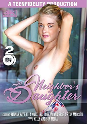 The Neighbor's Daughter, starring Hannah Hays, Lexi Lore, Vienna Rose and Ella Knox, produced by 413 Productions, Kelly Madison Productions and Teen Fidelity.