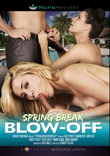 Spring Break Blow-Off, starring Haley Reed, India Summer, Codey Steele, Arya Fae, Damon Dice, Texas Patti and Tommy Gunn, produced by Fantasy Massage Production and Nuru Massage.