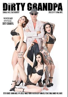 Dirty Grandpa, starring Ivy Lebelle, Marley Brinx, Joanna Angel, Kristen Scott, Will Havoc, Small Hands, Anna Bell Peaks and Steve Holmes, produced by Burning Angel.