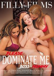 """Just Added presents the adult entertainment movie """"Please Dominate Me Boss Mommy""""."""