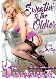 Sweatin' To The Oldies, starring Nina Hartley, Small Hands, Brad Knight, Nicky Ferrari, Brooke Tyler, Romeo Price, Chad Alva, Brooke Taylor and Erica Lauren, produced by Third Degree Films.
