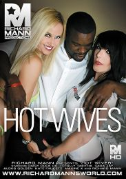 """Featured Category - Black Dicks / White Chicks presents the adult entertainment movie """"Hot Wives""""."""